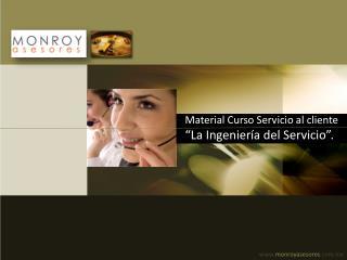 Material Curso Servicio al cliente   La Ingenier a del Servicio .