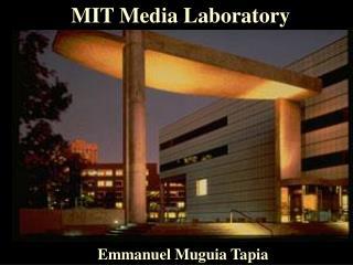MIT Media Laboratory