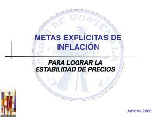 METAS EXPL CITAS DE INFLACI N