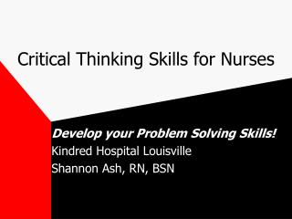 Critical Thinking Skills for Nurses