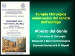 Alberto del Genio I Divisione di Chirurgia  Generale e Gastroenterologica Seconda Universit  di Napoli
