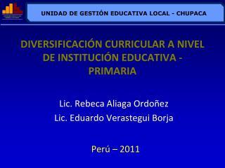 DIVERSIFICACI N CURRICULAR A NIVEL DE INSTITUCI N EDUCATIVA - PRIMARIA