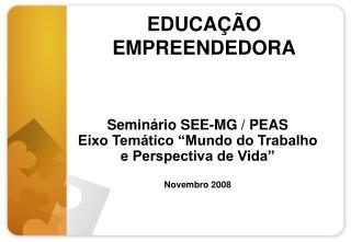 EDUCA  O EMPREENDEDORA
