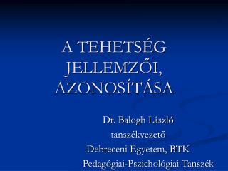A TEHETS G JELLEMZOI,  AZONOS T SA
