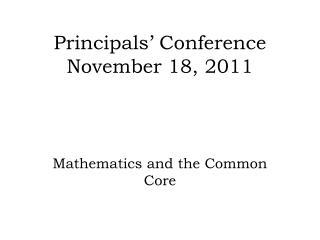 Principals  Conference November 18, 2011