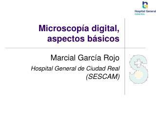 Microscop a digital, aspectos b sicos