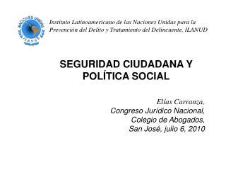Instituto Latinoamericano de las Naciones Unidas para la Prevenci n del Delito y Tratamiento del Delincuente, ILANUD