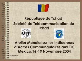 R publique du Tchad