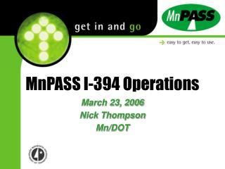 MnPASS I-394 Operations