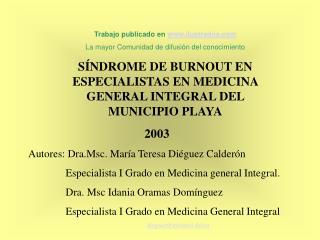 Trabajo publicado en ilustrados  La mayor Comunidad de difusi n del conocimiento  S NDROME DE BURNOUT EN  ESPECIALISTAS
