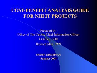 COST-BENEFIT ANALYSIS GUIDE FOR NIH IT PROJECTS