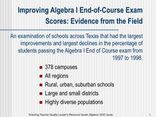 Improving Algebra I End-of-Course Exam Scores: Evidence from the Field   An examination of schools across Texas that had