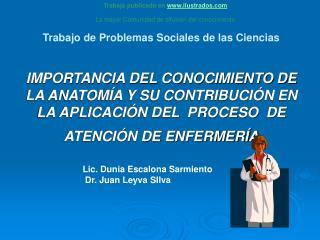 Trabajo de Problemas Sociales de las Ciencias   IMPORTANCIA DEL CONOCIMIENTO DE  LA ANATOM A Y SU CONTRIBUCI N EN LA APL