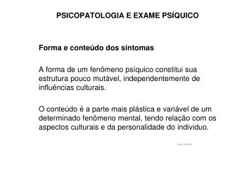 PSICOPATOLOGIA E EXAME PS QUICO