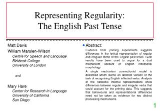 Representing Regularity: The English Past Tense