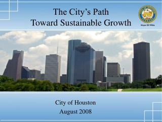 The City s Path  Toward Sustainable Growth