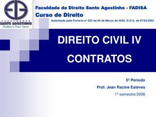 Faculdade de Direito Santo Agostinho - FADISA Curso de Direito  Autorizado pela Portaria n  625 de 06 de Mar o de 2002,