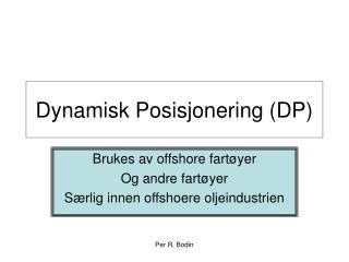 Dynamisk Posisjonering DP