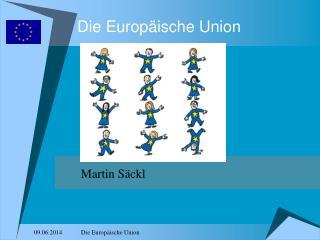 Die Europ ische Union