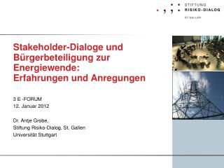 Stakeholder-Dialoge und B rgerbeteiligung zur Energiewende:  Erfahrungen und Anregungen