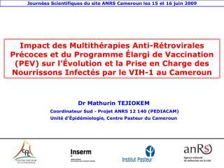 Impact des Multith rapies Anti-R trovirales Pr coces et du Programme  largi de Vaccination PEV sur l  volution et la Pri