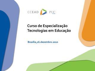 Curso de Especializa  o Tecnologias em Educa  o