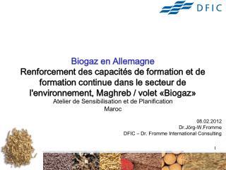 Biogaz en Allemagne  Renforcement des capacit s de formation et de formation continue dans le secteur de lenvironnement,