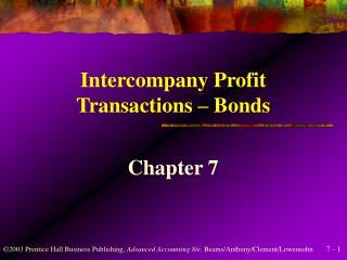 Intercompany Profit  Transactions   Bonds