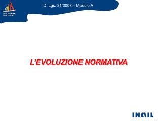L EVOLUZIONE NORMATIVA
