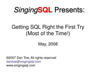 Getting SQL Right the First Try Most of the Time