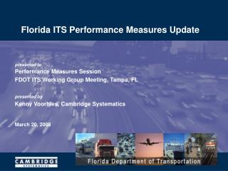 Florida ITS Performance Measures Update
