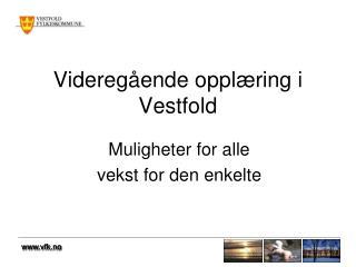 Videreg ende oppl ring i Vestfold