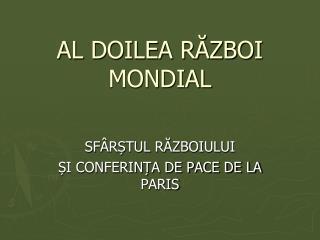 AL DOILEA RAZBOI MONDIAL