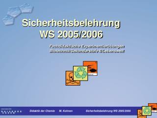 Sicherheitsbelehrung WS 2005