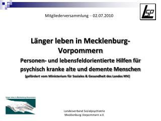 L nger leben in Mecklenburg-Vorpommern   Personen- und lebensfeldorientierte Hilfen f r psychisch kranke alte und dement