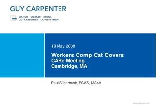 Workers Comp Cat Covers CARe Meeting Cambridge, MA