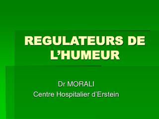 REGULATEURS DE L HUMEUR