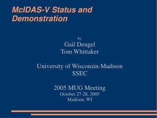 McIDAS-V Status and Demonstration
