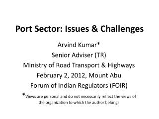 Port Sector: Issues  Challenges