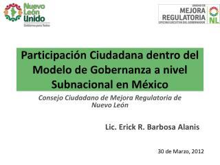 Participaci n Ciudadana dentro del Modelo de Gobernanza a nivel Subnacional en M xico
