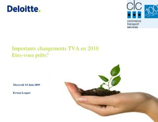 Importants changements TVA en 2010 Etes-vous pr ts
