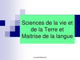 Sciences de la vie et de la Terre et  Maitrise de la langue
