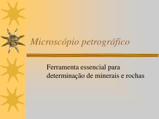 Microsc pio petrogr fico