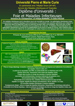 Universit  Pierre et Marie Curie  En partenariat avec l H pital Tenon AP-HP Service des Maladies infectieuses et Tropica