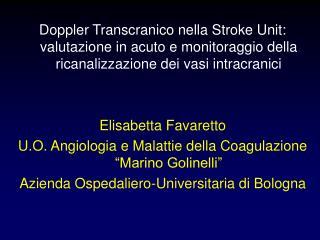 Doppler Transcranico nella Stroke Unit: valutazione in acuto e monitoraggio della ricanalizzazione dei vasi intracranici