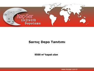 Sarni  Depo Tanitimi