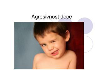 Agresivnost dece