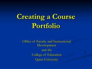 Creating a Course Portfolio