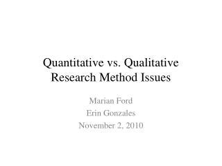 Quantitative vs. Qualitative Research Method Issues