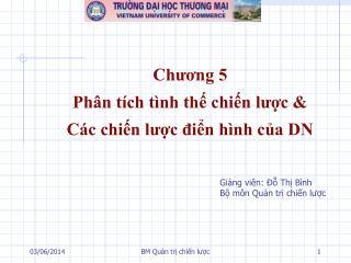 Chuong 5 Ph n t ch t nh th chin luc   C c chin luc din h nh ca DN